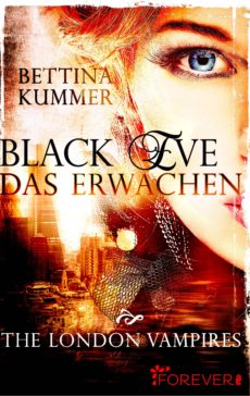 Bettina Kummerer - Black Eve. Das Erwachen