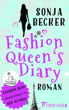 Fashion Queen's diary - Sonja Becker