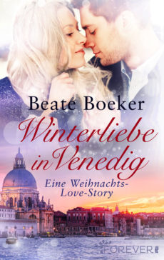 Beate Boeker - Winterliebe in Venedig