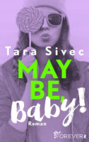 Tara Sivec - Maybe, Baby!