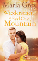 Marla Grey - Wiedersehen in Red Oak Mountain