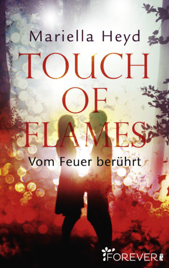 Mariella Heyd - Touch of Flames