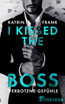 Katrin Frank - I Kissed the Boss