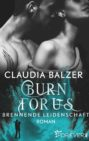 Claudia Balzer - Burn for Us