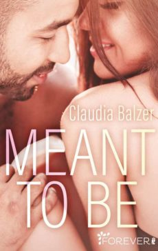 Claudia Balzer - Meant to be