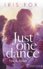 Iris Fox - Just One Dance. Lea & Aidan