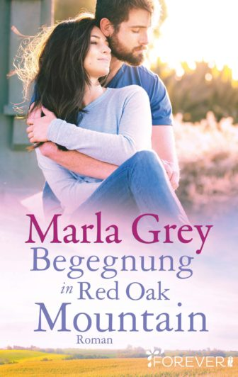 Marla Grey - Begegnung in Red Oak Mountain